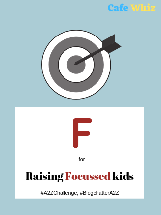 Raising Focussed Kids